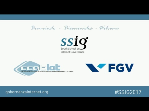 SSIG - South School on Internet Governance 2017 [5/10 - EN]