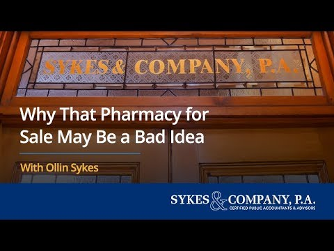 Why That Pharmacy for Sale May Be a Bad Idea