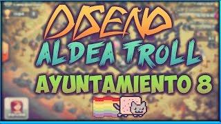 Diseño de aldea troll para Ayuntamiento nivel 8 | Clash Of Clans en ESPAÑOL