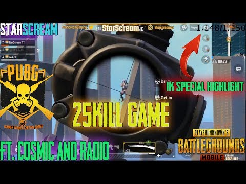 25 KILLS GAME-1K SUB SPECIAL | FT. COSMIC & HYDRA|RADIO |StarScream