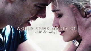 world spins madly on (will/riley)
