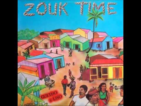 Zouk Time - Guetho a Liso