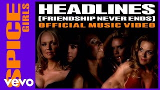 Watch Spice Girls Headlines Friendship Never Ends video