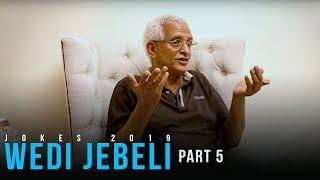 Jayo - ቁም- ነገር  ምስ ወዲ ጀበሊ #5   Wedi Jebeli - New Eritrean Comedy Joke 2018