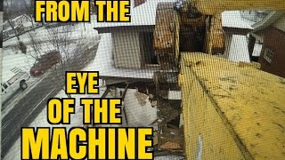 Demolition -Point of View -Crawl inside the machine!