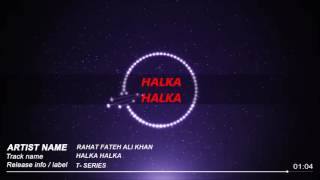 HALKA HALKA Video Song | Rahat Fateh Ali Khan | Ft. Ayushmann Khurrana & Amy Jackson | T-Series