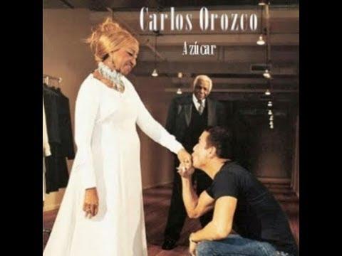 Carlos Orozco - Por si acaso no regreso (Álbum Azúcar) Tributo a Celia Cruz