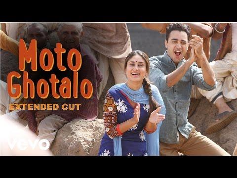 Gori Tere Pyaar Mein - Kareena, Imran | Moto Ghotalo Video