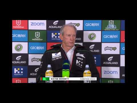 Wayne Bennett Press Conference - Round 22 Vs. Canterbury-Bankstown Bulldogs