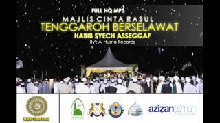 (HQ) Full Audio Tenggaroh Berselawat 2 | Habib Syech AsSeggaf