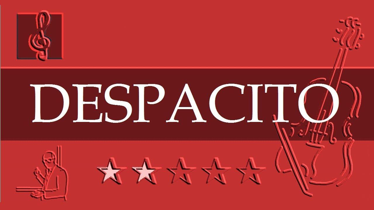 Violin Notes Tutorial - Despacito - Luis Fonsi ft. Daddy ...