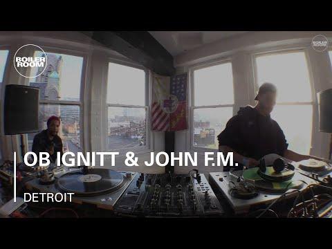 OB Ignitt & John F.M. Boiler Room Detroit DJ Set