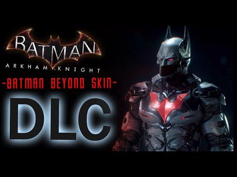 Batman Arkham Knight: DLC Batman Beyond Skin and LORE
