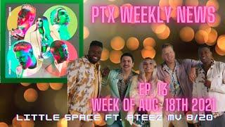 "PTX News Ep 13: Pentatonix X Ateez ""A Little Space"" Video on 8/20"