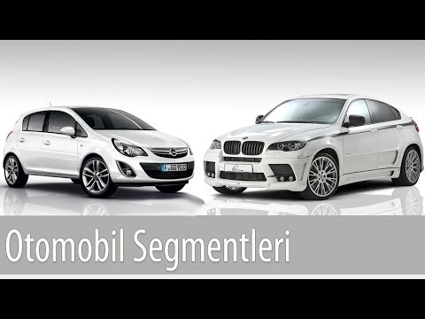Otomobil Segmentleri (Açıklamalı ve Örnekli)