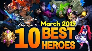 TOP 10 BEST HEROES for SOLO RANK in Mobile Legends Season 11 (March 2019)