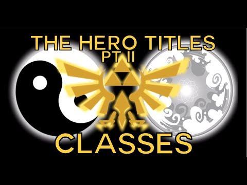 The Hero Titles - II - Classes