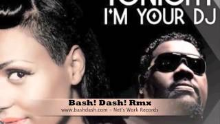 Ida Corr & Fatman Scoop - Tonight Am Your Dj (Bash Dash Remix)