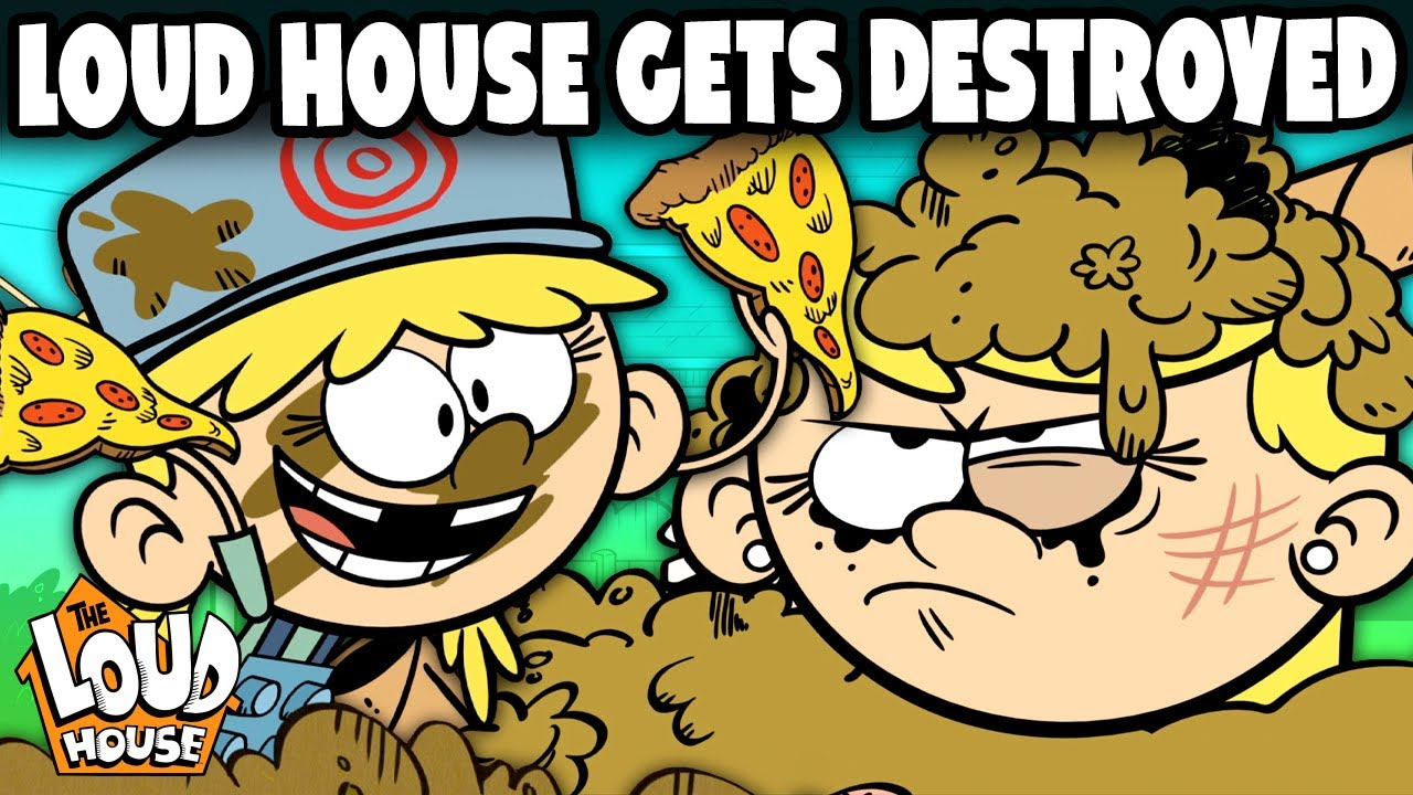 The Loud House Gets DESTROYED 🔥   The Loud House