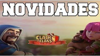 NOVIDADES NO CLASH OF CLANS GALERA !!! SNEAK PEEK !!! NOVA ARMADILHA !!!