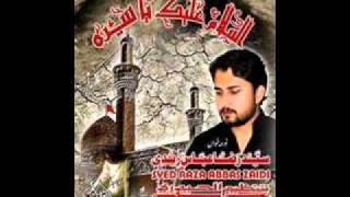 Raza Abbas Zaidi 2012 Nauha (Assalam o Alaika Ya Syeda) - YouTube.flv