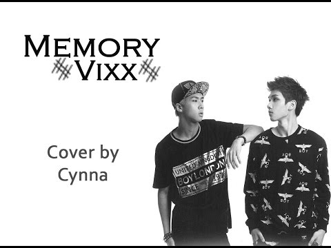 Memory - Vixx ~ Cover by Cynna
