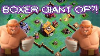 Builder Base: * BOXER GIANT OP! * { Clash of Clans }