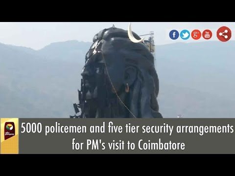 PM Modi to Vist Isha yoga Centre, Coimbatore 5000 policemen & 5 tier security