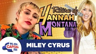 Miley Cyrus' Plotting To Bring Back Hannah Montana   Interview   Capital