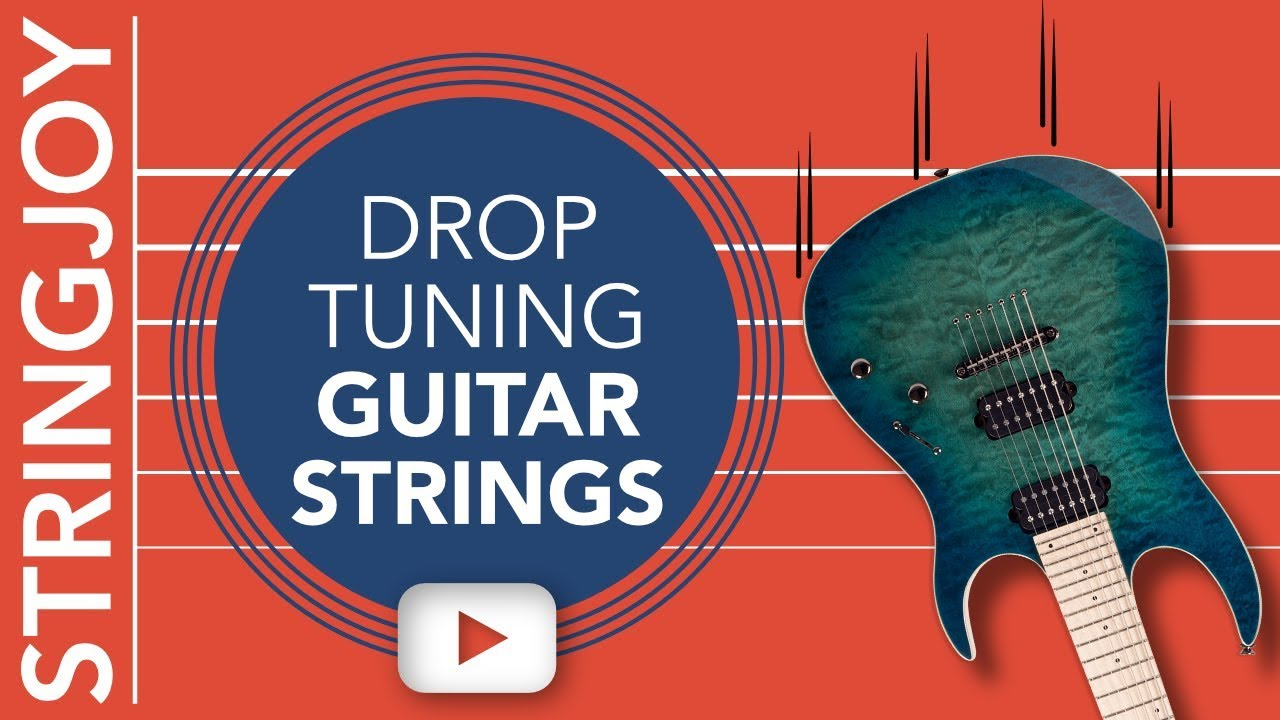 drop tuning guitar strings what gauges are best youtube. Black Bedroom Furniture Sets. Home Design Ideas
