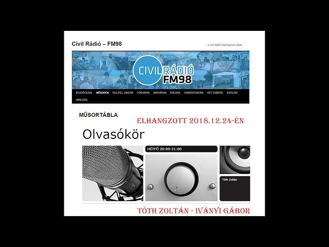 Olvasókör 2018.12.24. Civil Rádió - Tóth Zoltán - Iványi Gábor