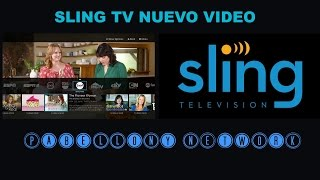 SLING TV NUEVO VIDEO