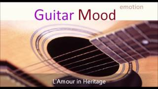 Guitar Mood - L'Amour in Heritage