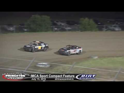Princeton Speedway 7/15/16 IMCA Sport Compact Final Laps