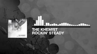 The Khemist - Rockin