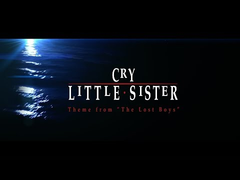 Cry Little Sister - Remastered