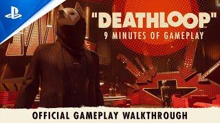 DEATHLOOP – Official Gameplay Walkthrough