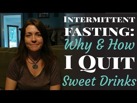 Intermittent Fasting: Why and How I Cut Out Sugary Drinks