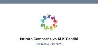 "Istituto Comprensivo ""M.K.Gandhi"""