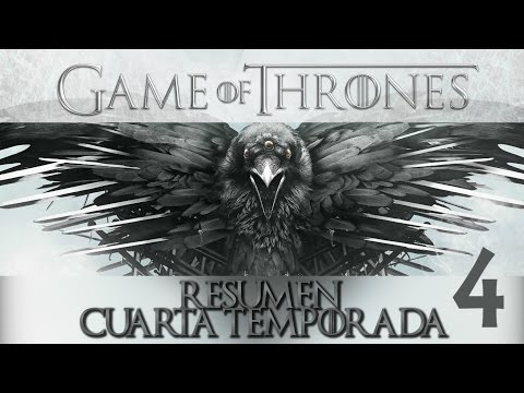 Game Of Thrones - Resumen Temporada 4 [Geekeando]