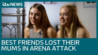 Best friends who lost their mums in Manchester Arena attack speak for the first time | ITV News