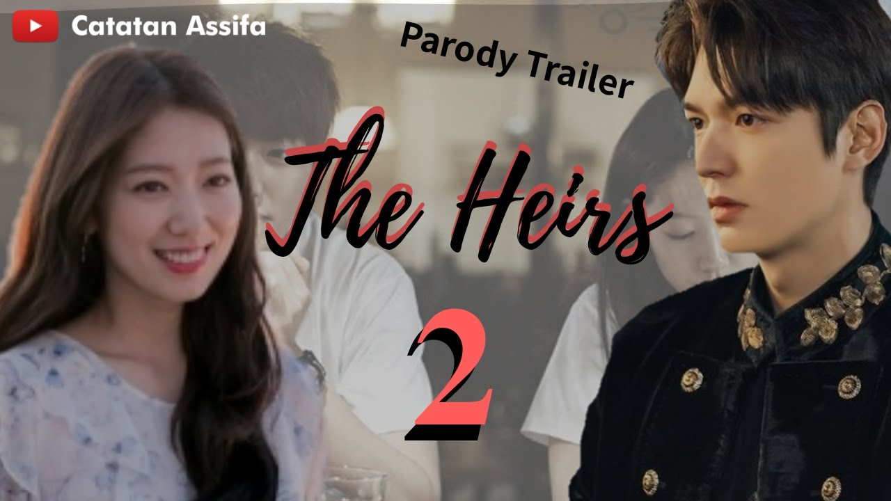 Download [FMV/ENGSUB]  THE HEIRS 2 - Parody/Fanmade