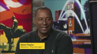 EXCLUSIVE INTERVIEW: DEON TAYLOR TALKS THE INTRUDER