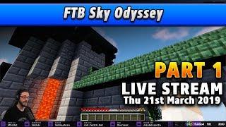 PART 1 - FTB Sky Odyssey - 21 MAR 2019