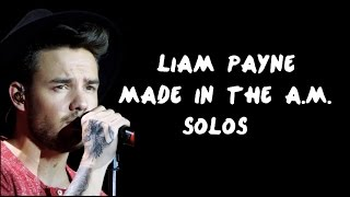 Liam Payne solos - Made in the A.M