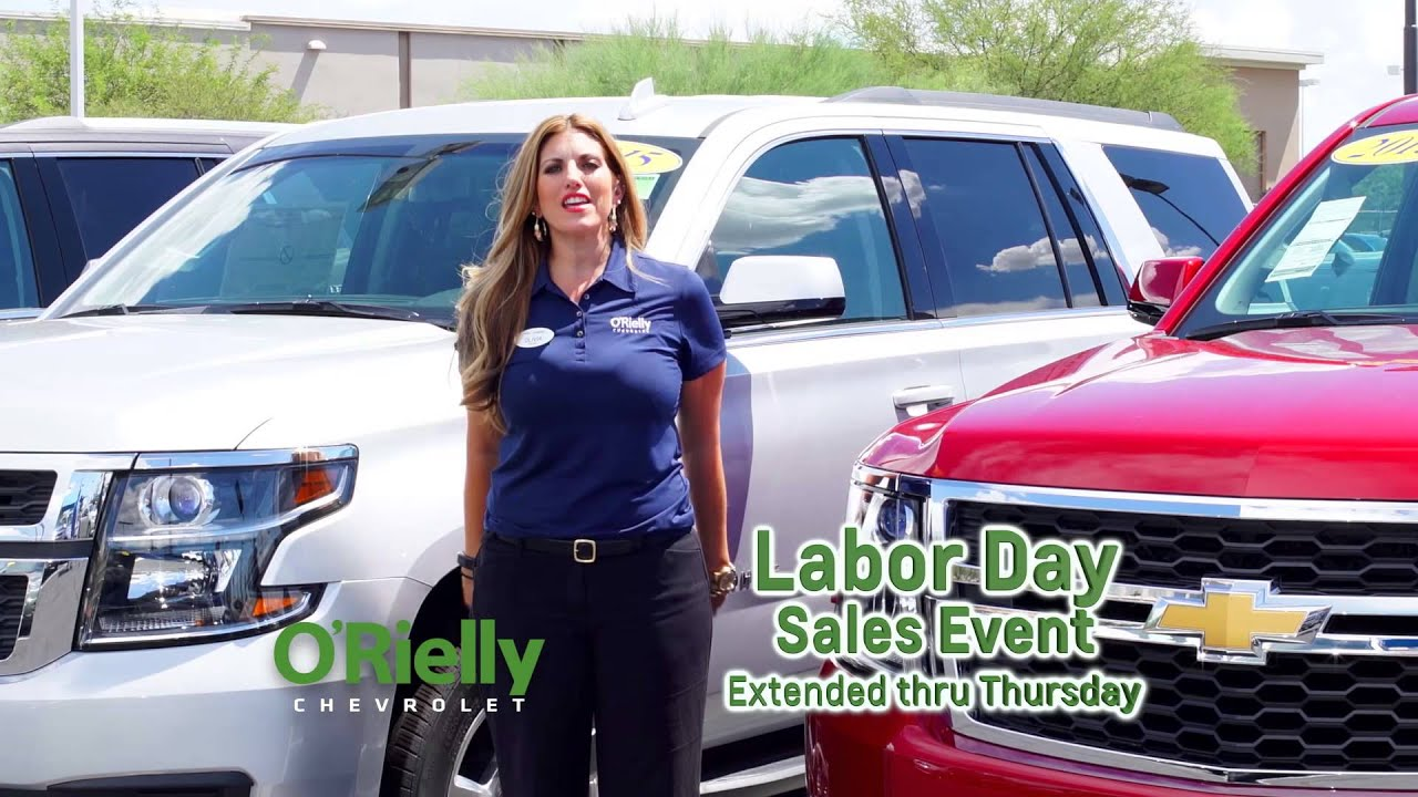 Labor Day Sales Event EXT. at O'Rielly Chevrolet Tucson AZ Your New