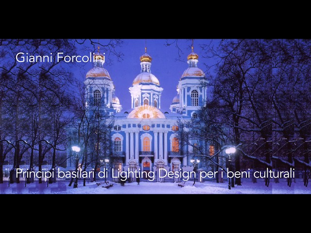 Luce e Colore tra Arte e Design | Gianni Forcolini - Lighting Design per i beni culturali