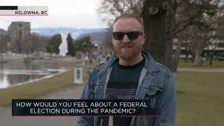How would you feel about a federal election during the pandemic? | Outburst