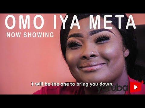 Download Omo Iya Meta Yoruba Movie