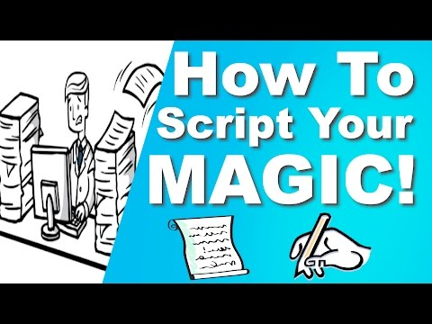 How to Script Your Magic | Advice For Magicians!